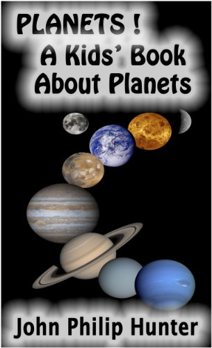 Planets: A Kids' Book About Planets
